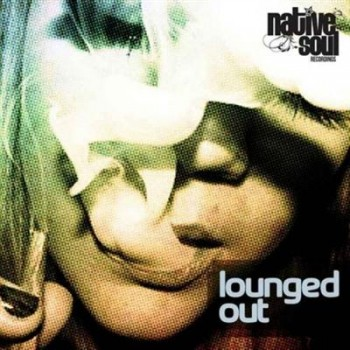 VA - Lounged Out (2013)