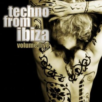 VA - Techno From Ibiza Vol.05 (All Media, Compilation)
