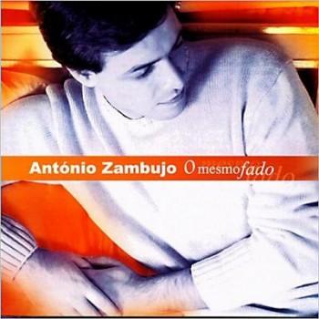 Antonio Zambujo - O Mesmo Fado (2003)