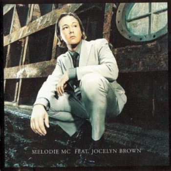 Melodie MC feat. Jocelyn Brown - The Ultimate Experience (1997)