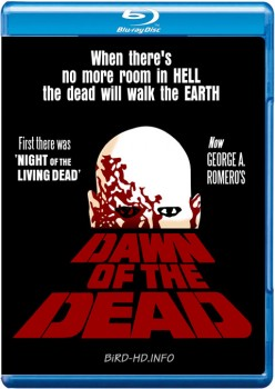 Dawn of the Dead 1978 EXTENDED m720p BluRay x264-BiRD