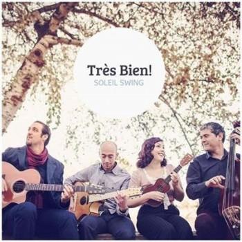 Tres Bien! - Soleil Swing (2014) FLAC