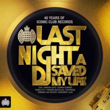 Ministry Of Sound - Last Night A DJ Saved My Life (2014)