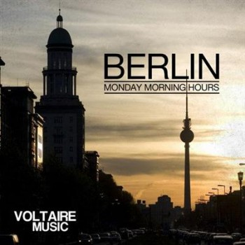 VA - Berlin - Monday Morning Hours, Vol. 1 (2014)