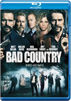 Bad Country 2014 m720p BluRay x264-BiRD