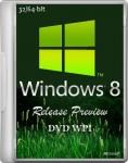 OC � ������ /  Windows 8 Release Preview 32/64-bit DVD WPI 06.07.2012