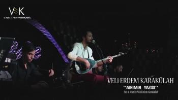 Veli Erdem Karak�lah - Aln�m�n Yaz�s� (Canl� Performans) (2014) Yepyeni Par�a �ndir