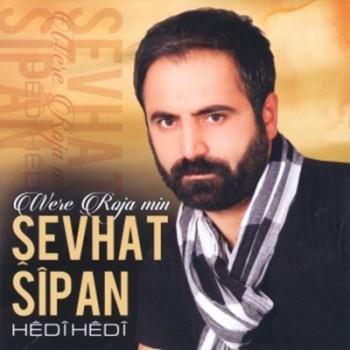 �evhat Sipan - Were Roja Min & Hedi Hedi (2014) Full Alb�m �ndir
