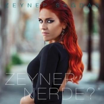 0261ad367244212 Zeynep Sağdaş   Zeynep Nerde? (2014) Full Albüm İndir