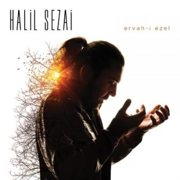 Halil Sezai – Ervah-ı Ezel (2015) Full Albüm İndir